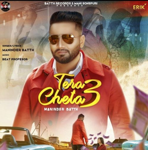 Download Tera Cheta 3 Maninder Batth mp3 song, Tera Cheta 3 Maninder Batth full album download
