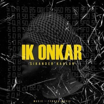 Download Ik Onkar Sikander Kahlon mp3 song, Ik Onkar Sikander Kahlon full album download