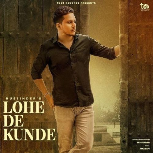 Download Lohe De Kunde Hustinder mp3 song, Lohe De Kunde Hustinder full album download