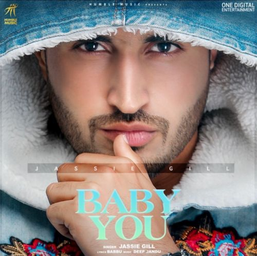 Download Baby You Jassie Gill mp3 song, Baby You Jassie Gill full album download