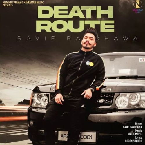 Download Death Route Ravie Randhawa mp3 song, Death Route Ravie Randhawa full album download