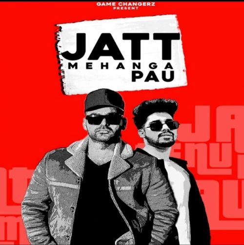 Download Jatt Mehnga Pau Raja Game Changerz, Dev Sidhu mp3 song, Jatt Mehnga Pau Raja Game Changerz, Dev Sidhu full album download