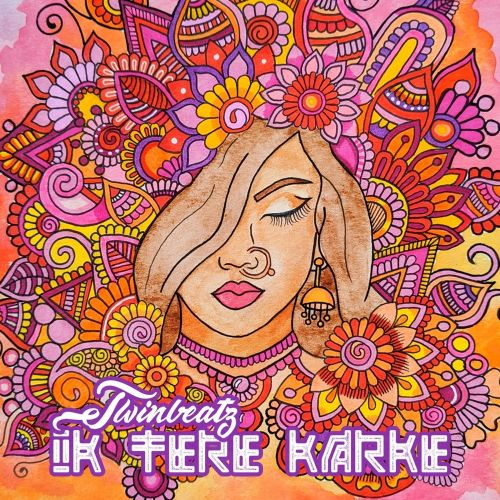 Download Ik Tere Karke Twinbeatz mp3 song, Ik Tere Karke Twinbeatz full album download