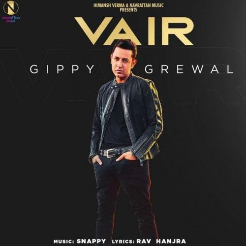 Download Vair Gippy Grewal mp3 song, Vair Gippy Grewal full album download