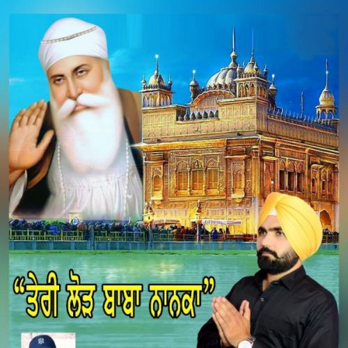 Download Teri Lod Baba Nanaka Kala Sidhu Sardargarhia mp3 song