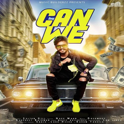 Download Can We Sultan Gill mp3 song, Can We Sultan Gill full album download
