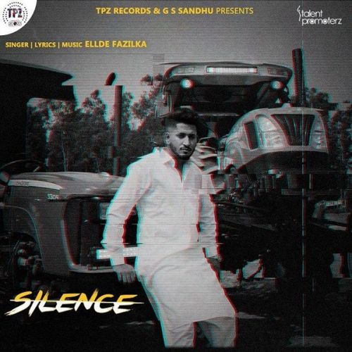 Download Silence Ellde Fazilka mp3 song, Silence Ellde Fazilka full album download