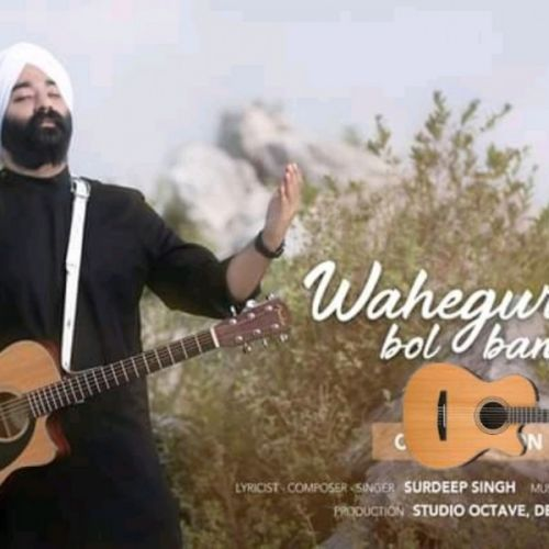 Download Waheguru Bol Bandeya Surdeep Singh mp3 song