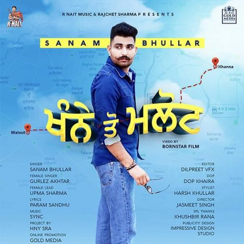 Download Khanne Tau Malout Sanam Bhullar, Gurlez Akhtar mp3 song, Khanne Tau Malout Sanam Bhullar, Gurlez Akhtar full album download