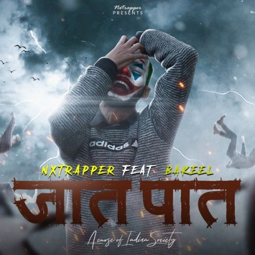Download Jaat - Paat Nxtrapper, Bakeel mp3 song, Jaat - Paat Nxtrapper, Bakeel full album download