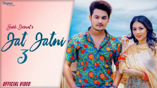 Download Jat Jatni Sukh Deswal mp3 song, Jat Jatni 3 Sukh Deswal full album download