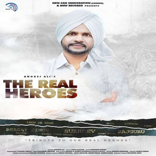Download The Real Heroes Angrej Ali mp3 song, The Real Heroes Angrej Ali full album download