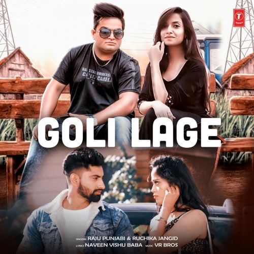 Download Goli Lage Raju Punjabi and Ruchika Jangid mp3 song