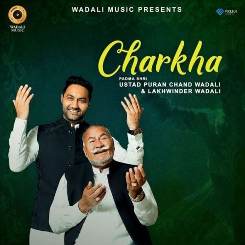 Download Charkha Live Lakhwinder Wadali, Ustad Puran Chand Wadali mp3 song, Charkha Live Lakhwinder Wadali, Ustad Puran Chand Wadali full album download