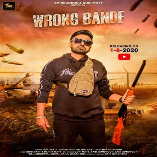 Download Wrong Bande Guri Matt mp3 song, Wrong Bande Guri Matt full album download