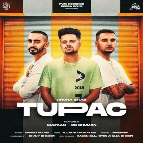 Download Tupac Arora Saab, Sultaan mp3 song, Tupac Arora Saab, Sultaan full album download