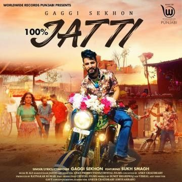 Download 100 Percent Jatti Gaggi Sekhon mp3 song, 100 Percent Jatti Gaggi Sekhon full album download