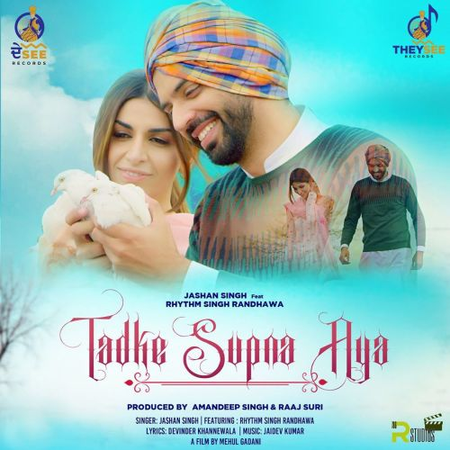 Download Tadke Supna Aya Jashan Singh mp3 song, Tadke Supna Aya Jashan Singh full album download