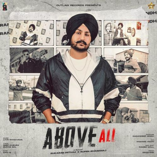 Download Above All Love Randhawa mp3 song, Above All Love Randhawa full album download