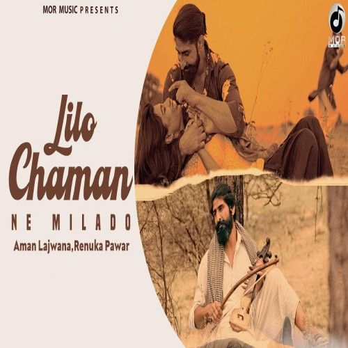 Download Lilo Chaman Ne Milade Aman Lajwana, Renuka Panwar mp3 song, Lilo Chaman Ne Milade Aman Lajwana, Renuka Panwar full album download