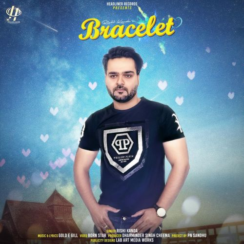 Download Bracelet Rishi Kanda mp3 song, Bracelet Rishi Kanda full album download