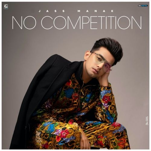 No Competition By Jass Manak, Gurlez Akhtar and others... full mp3 album