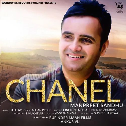 Download Chanel Manpreet Sandhu mp3 song, Chanel Manpreet Sandhu full album download