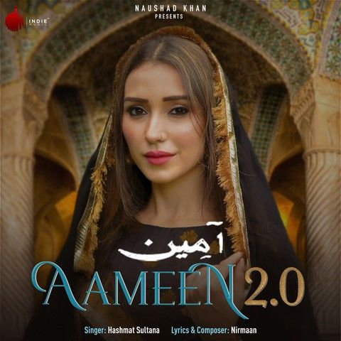 Download Aameen 2.0 Hashmat Sultana mp3 song, Aameen 2.0 Hashmat Sultana full album download