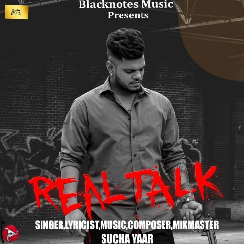 Download Real Talk Sucha Yaar mp3 song, Real Talk Sucha Yaar full album download