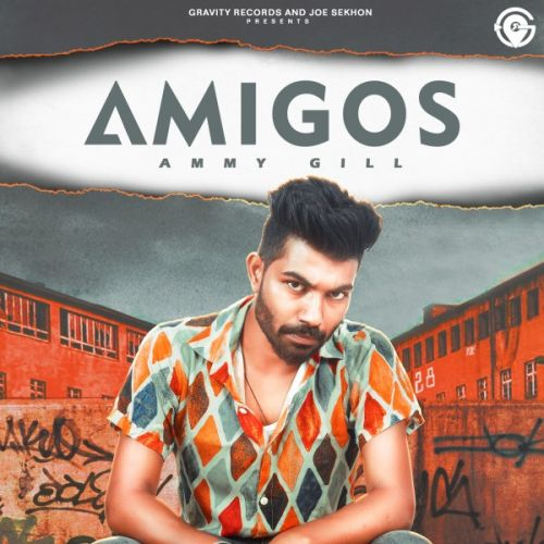 Download Amigos Ammy Gill mp3 song, Amigos Ammy Gill full album download