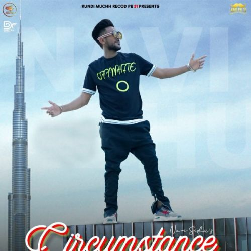 Download Circumstance Navi Sidhu mp3 song, Circumstance Navi Sidhu full album download
