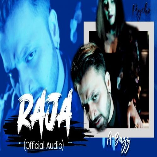 Download Raja (Psycho) A Bazz mp3 song, Raja (Psycho) A Bazz full album download