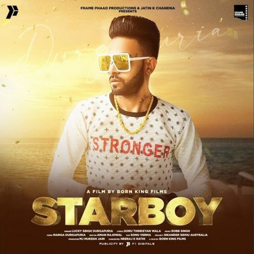 Download Starboy Lucky Singh Durgapuria mp3 song, Starboy Lucky Singh Durgapuria full album download