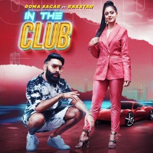 Download In the Club Roma Sagar mp3 song, In the Club Roma Sagar full album download