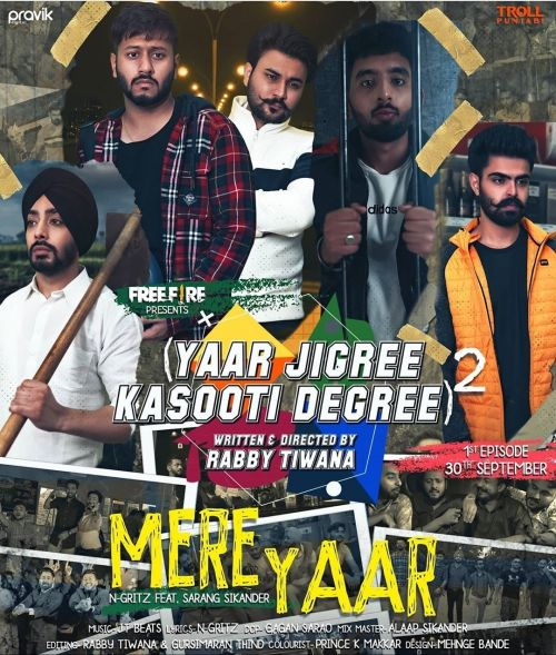 Download Mere Yaar N-Gritz, Sarang Sikander mp3 song, Mere Yaar N-Gritz, Sarang Sikander full album download