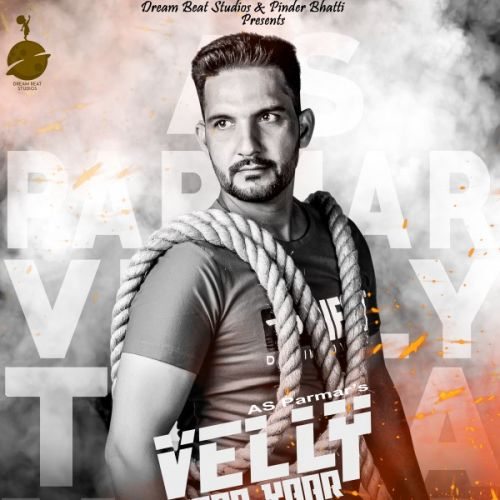 Download Velly Tera Yaar AS Parmar mp3 song, Velly Tera Yaar AS Parmar full album download