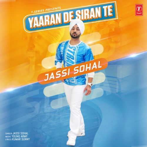 Download Yaaran De Siran Te Jassi Sohal mp3 song, Yaaran De Siran Te Jassi Sohal full album download