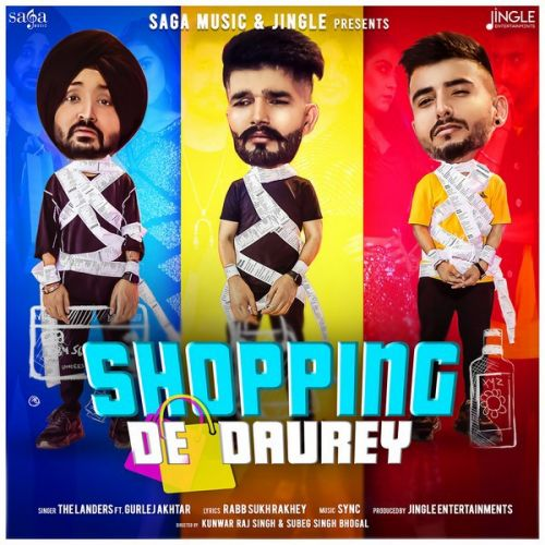 Download Shopping De Daurey The Landers, Gurlez Akhtar mp3 song, Shopping De Daurey The Landers, Gurlez Akhtar full album download