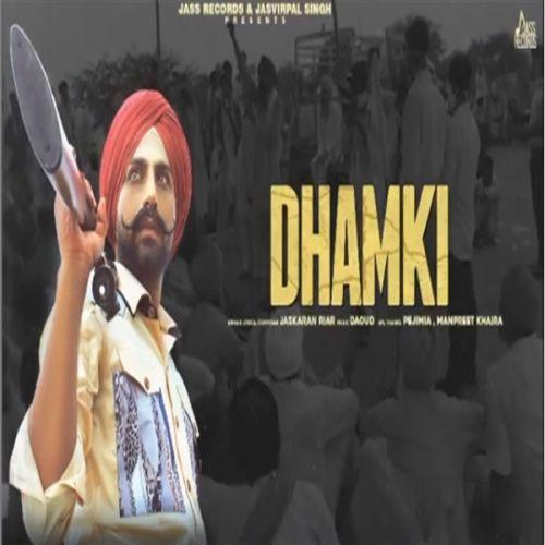 Dhamki mp3 song