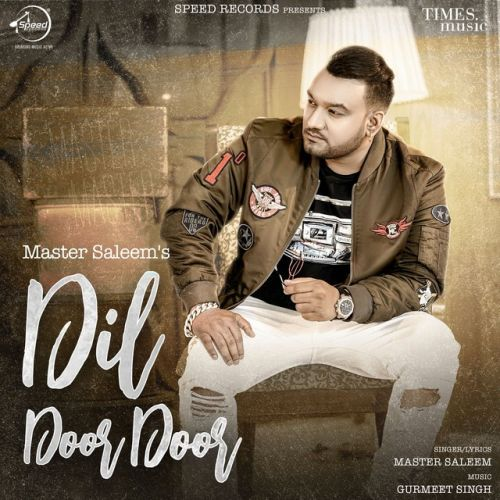 Dil Door Door By Master Saleem full mp3 album