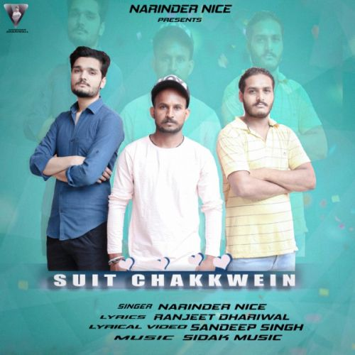 Download Suit chakkwein Narinder Nice mp3 song, Suit chakkwein Narinder Nice full album download