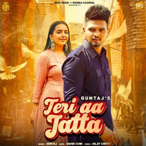 Download Teri Aa Jatta Guntaj mp3 song, Teri Aa Jatta Guntaj full album download