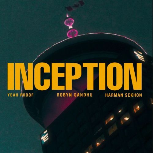 Download Inception Robyn Sandhu mp3 song, Inception Robyn Sandhu full album download