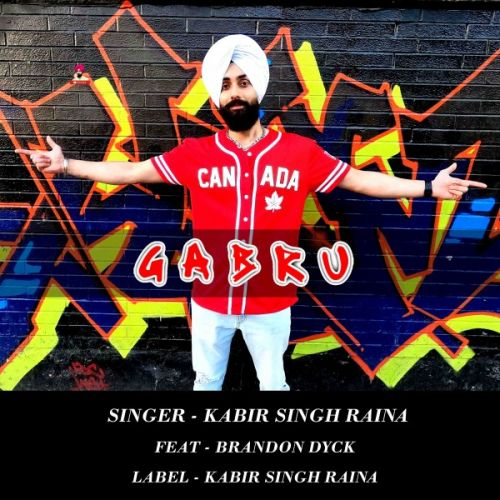 Download Gabru Kabir Singh Raina, Brandon Dyck mp3 song, Gabru Kabir Singh Raina, Brandon Dyck full album download