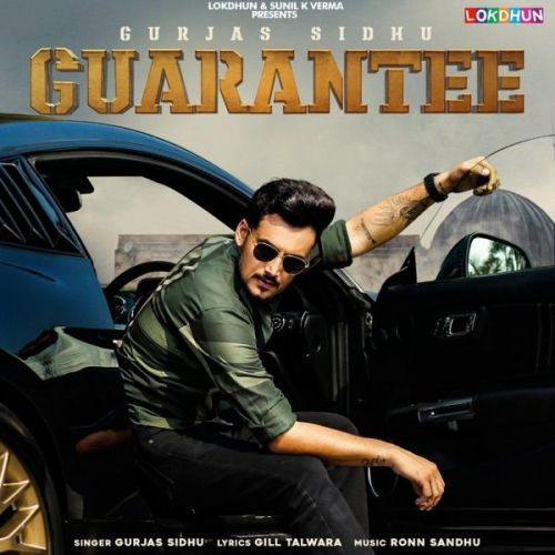 Download Guarantee Gurjas Sidhu mp3 song, Guarantee Gurjas Sidhu full album download