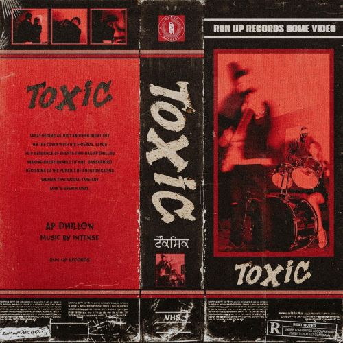 Download Toxic AP Dhillon mp3 song, Toxic AP Dhillon full album download