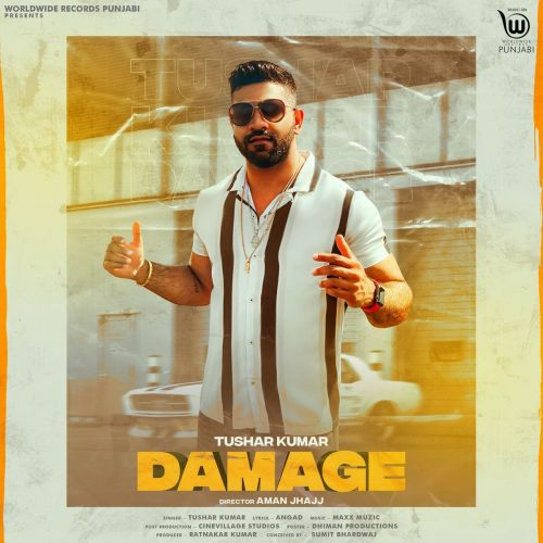 Download Damage Tushar Kumar mp3 song, Damage Tushar Kumar full album download