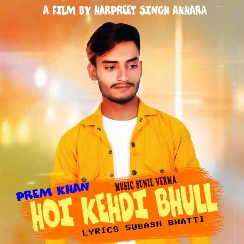 Prem Khan mp3 songs download,Prem Khan Albums and top 20 songs download