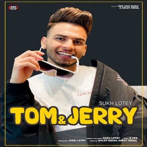 Download Tom And Jerry Sukh Lotey mp3 song, Tom And Jerry Sukh Lotey full album download