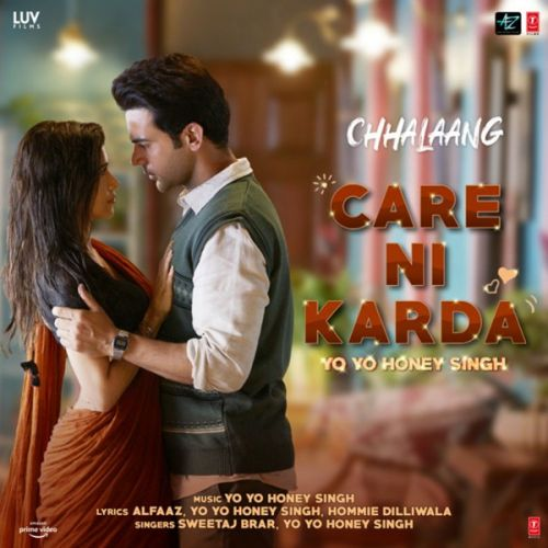 Download Care Ni Karda (Chhalaang) Yo Yo Honey Singh, Sweetaj Brar mp3 song, Care Ni Karda (Chhalaang) Yo Yo Honey Singh, Sweetaj Brar full album download